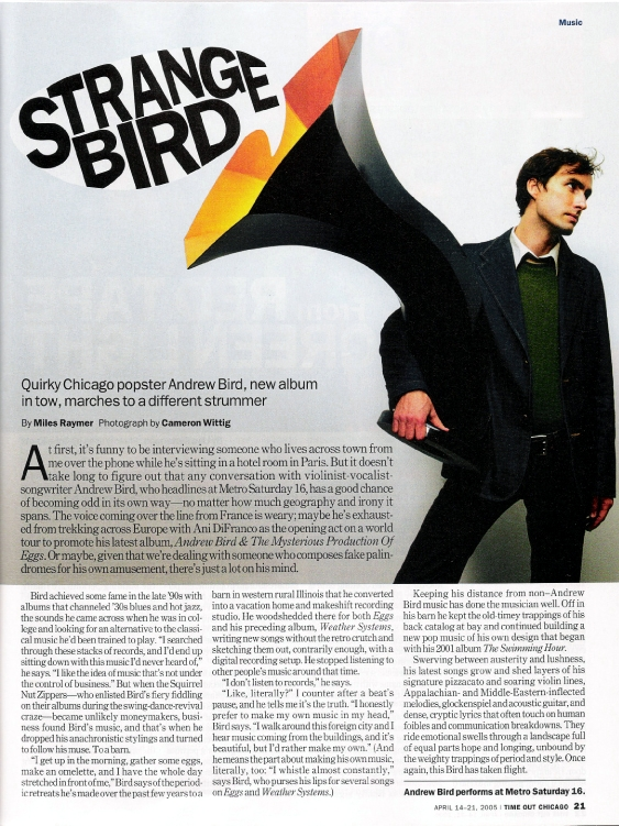 Andrew Bird with his Specimen Single Horn Speaker in Time Out Chicago